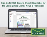 Sign Up for USF Dining's Weekly Newsletter